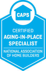 We Are CAPS Certified Aging in Place Specialist
